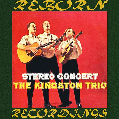 Stereo Concert (HD Remastered) de The Kingston Trio