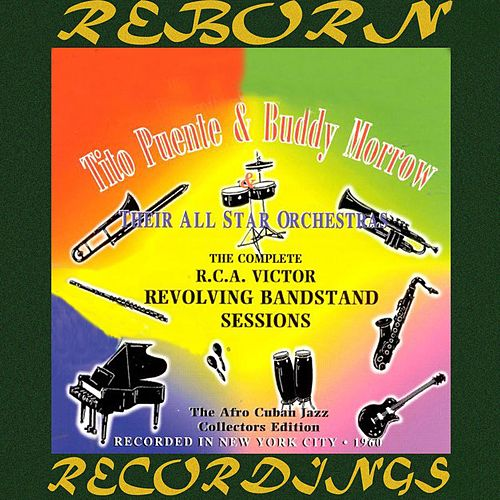 The Complete R.C.A. Victor Revolving Bandstand Sessions (HD Remastered) de Tito Puente