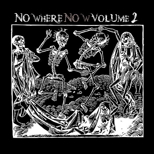Nowhere Now, Vol. 2 by Various Artists