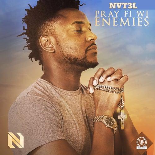 Pray Fi Wi Enemies de Natel