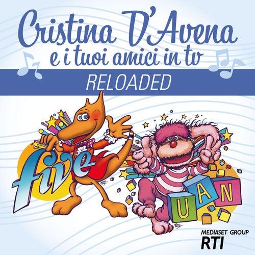Cristina D'Avena e i tuoi Amici in Tv Reloaded de Various Artists
