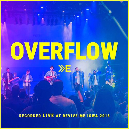 Overflow by The Elim Arrival