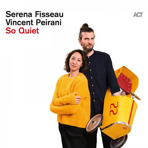 So Quiet de Vincent Peirani