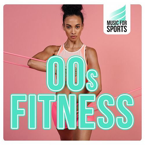 Music for Sports: 00s Fitness von Various Artists