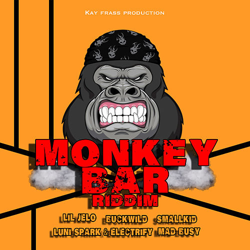 Monkey Bar Riddim by Various Artists