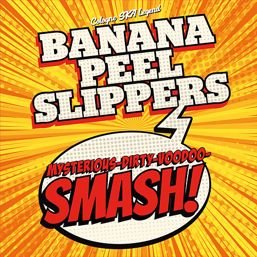 Mysterious-Dirty-Voodoo-Smash! by Banana Peel Slippers