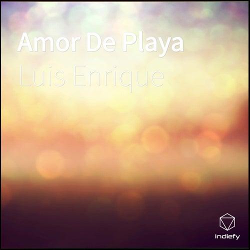 Amor De Playa de Luis Enrique