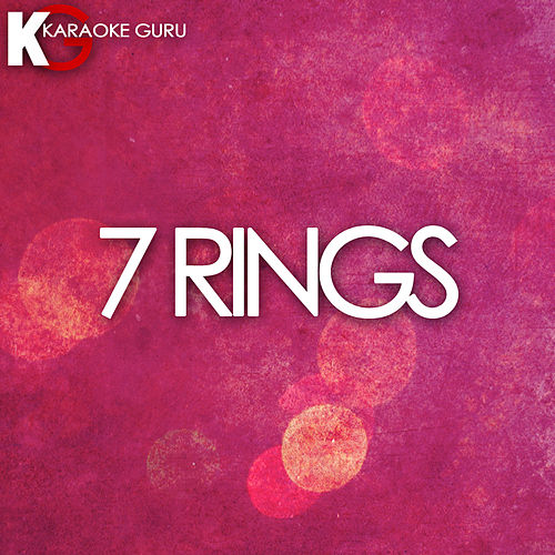 7 Rings (Originally Performed by Ariana Grande) (Karaoke Version) de Karaoke Guru (1) BLOCKED