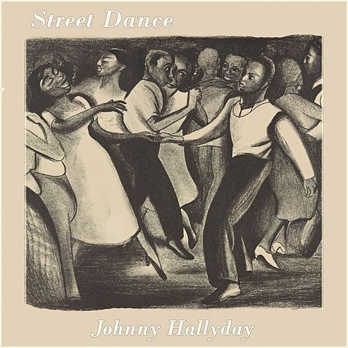 Street Dance de Johnny Hallyday