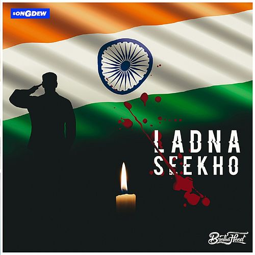 Ladna Seekho by Brotha Hood