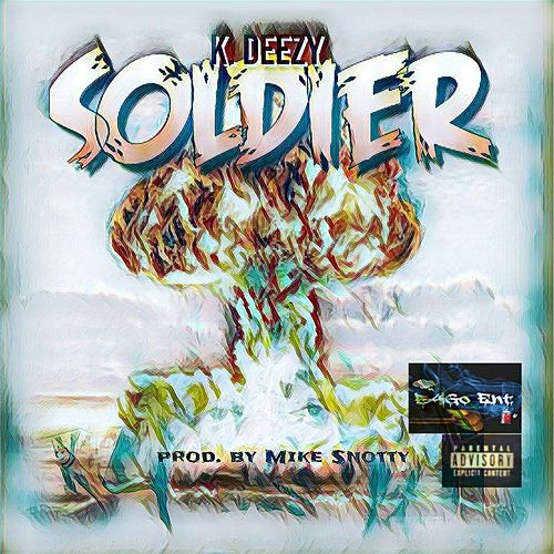 Soldier by K Deezy