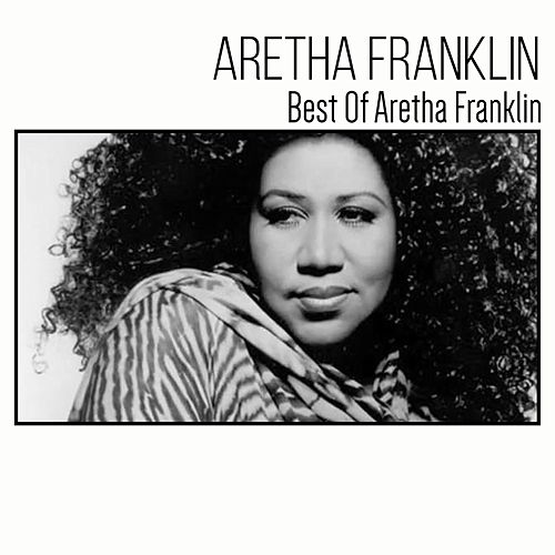 Best of Aretha Franklin de Aretha Franklin