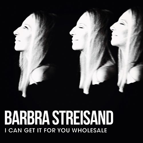 I Can Get It for You Wholesale von Barbra Streisand
