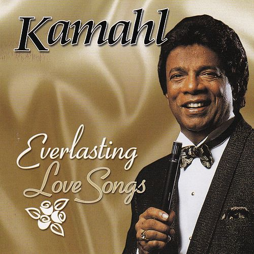 Everlasting Love Songs von Kamahl