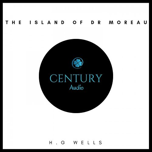 The Island of Dr Moreau von H.G. Wells