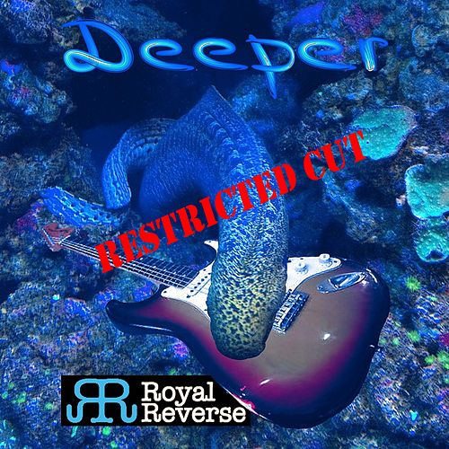 Deeper (Restricted Cut) de Royal Reverse