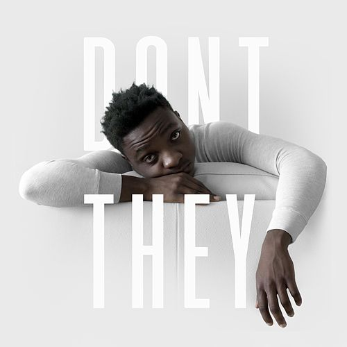 Don't They? by Sean Jones