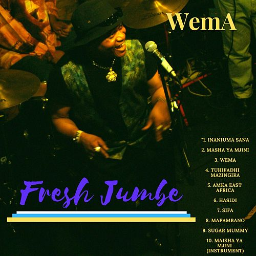 Wema by Fresh Jumbe