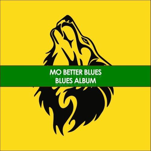 Mo Better Blues Blues Album de Various Artists