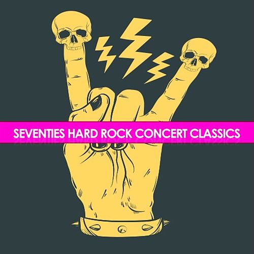 Seventies Hard Rock Concert Classics de Various Artists