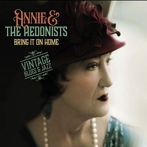 Bring It on Home di Annie & the Hedonists