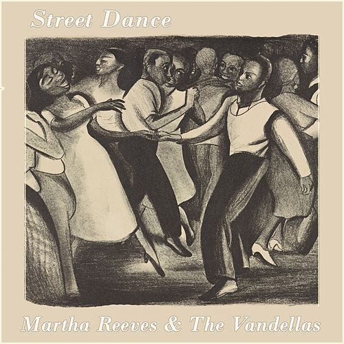 Street Dance von Martha and the Vandellas
