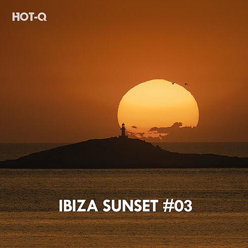 Ibiza Sunset, Vol. 03 - EP by Various Artists
