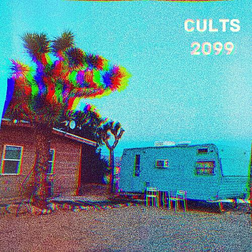 2099 by Cults