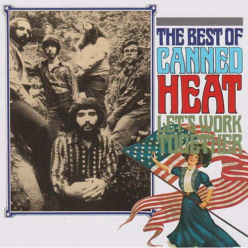 Best of Canned  Heat - Let's Work Together de Canned Heat