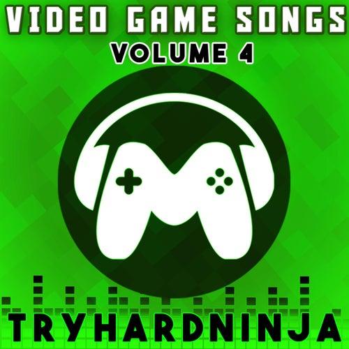 Video Game Songs, Vol. 4 de TryHardNinja