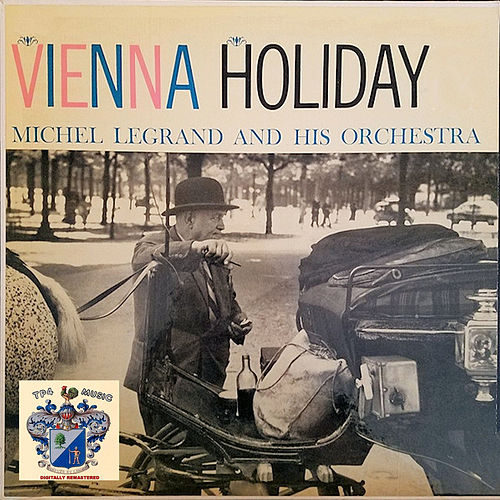 Vienna Holiday de Michel Legrand