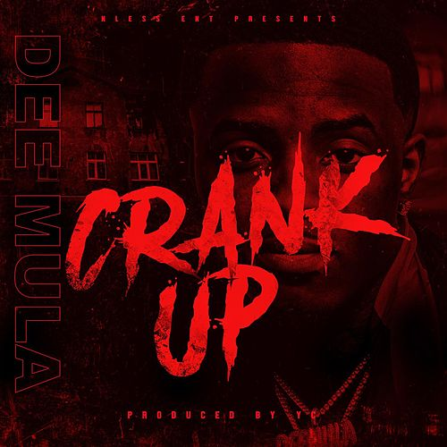 Crank Up by Dee Mula