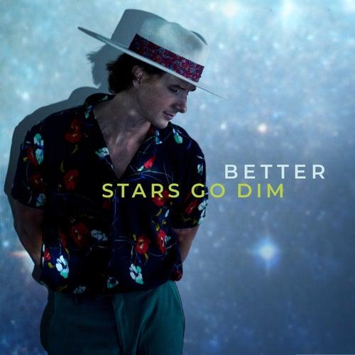 Better by Stars Go Dim
