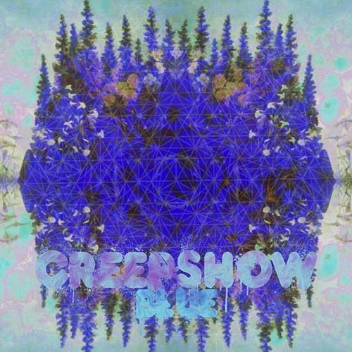 Blue by The Creepshow