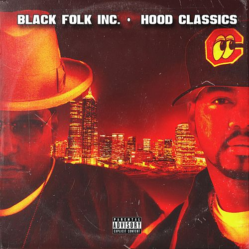 Hood Classics by Black Folk Inc.