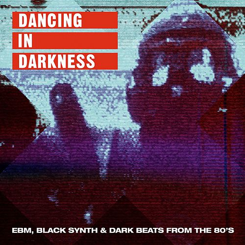 Dancing In Darkness de Various Artists