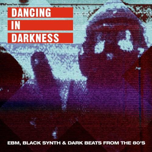Dancing In Darkness de Various Artists