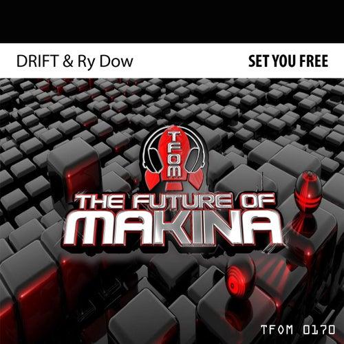 Set You Free von Drift