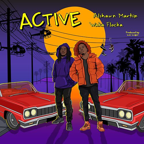 Active by Alshawn Martin