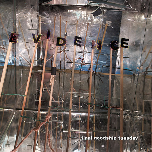 Final Goodship Tuesday by Evidence