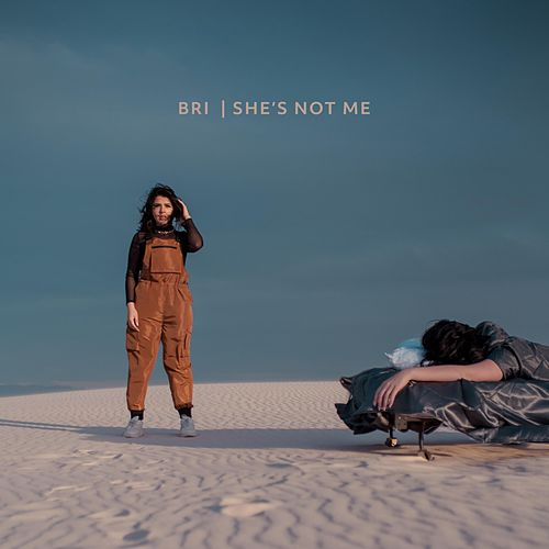 She's Not Me by Bri