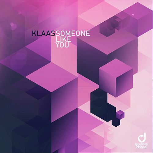 Someone Like You von Klaas