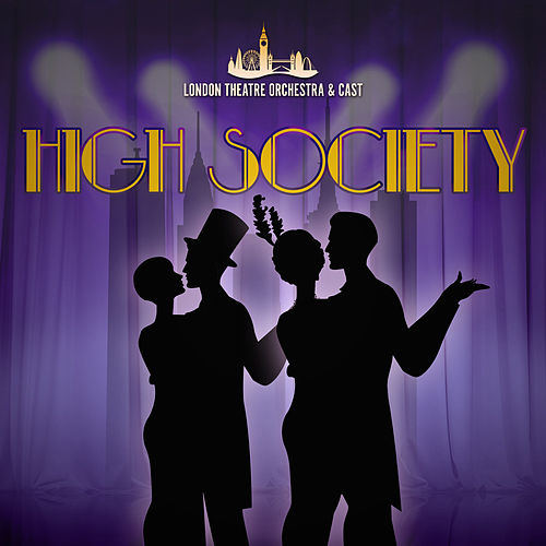High Society de London Theatre Orchestra