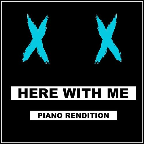 Here With Me (Piano Rendition) by The Blue Notes