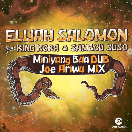 Miniyang Baa Dub (Joe Ariwa Mix) by Elijah Salomon