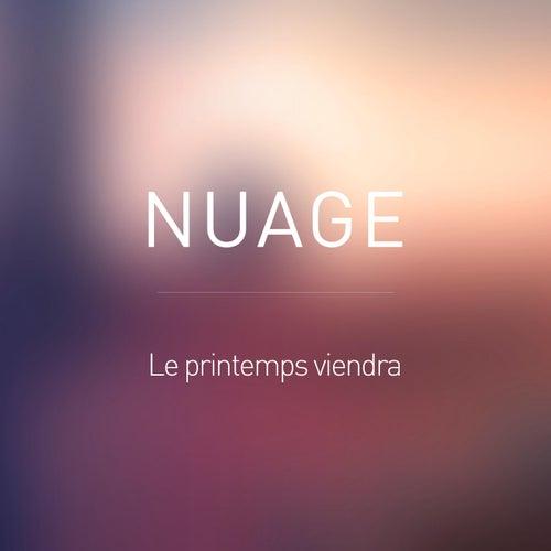Le printemps viendra de Nuage