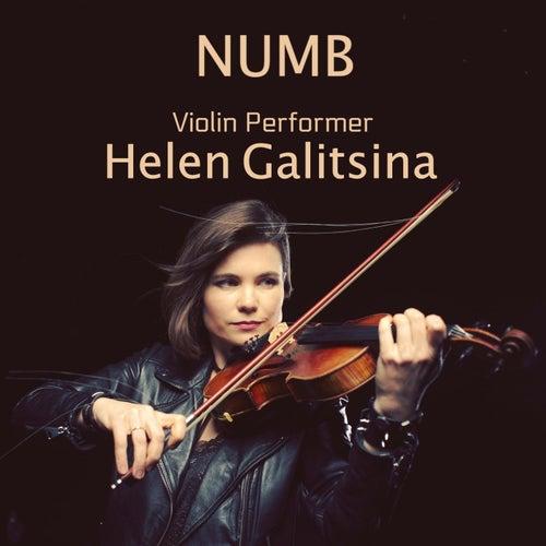 Numb (Violin Performer) by Helen Galitsina