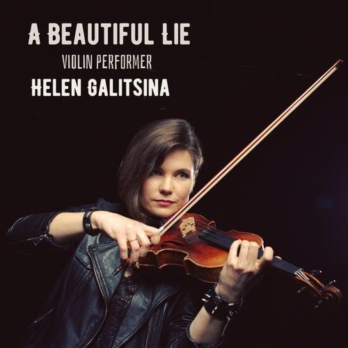 Beautiful Lie (Violin Performer) by Helen Galitsina