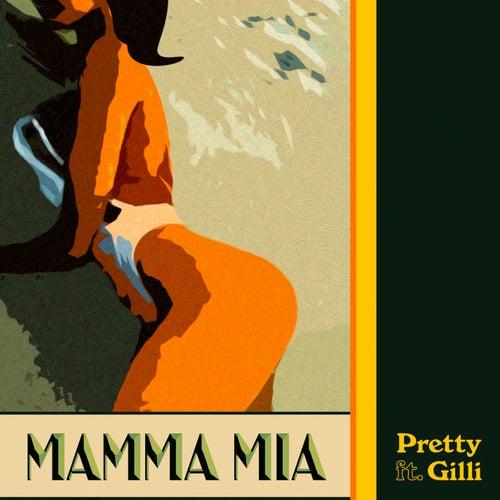 Mamma Mia by Pretty
