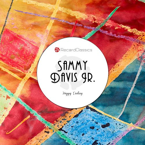 Happy Ending by Sammy Davis, Jr.